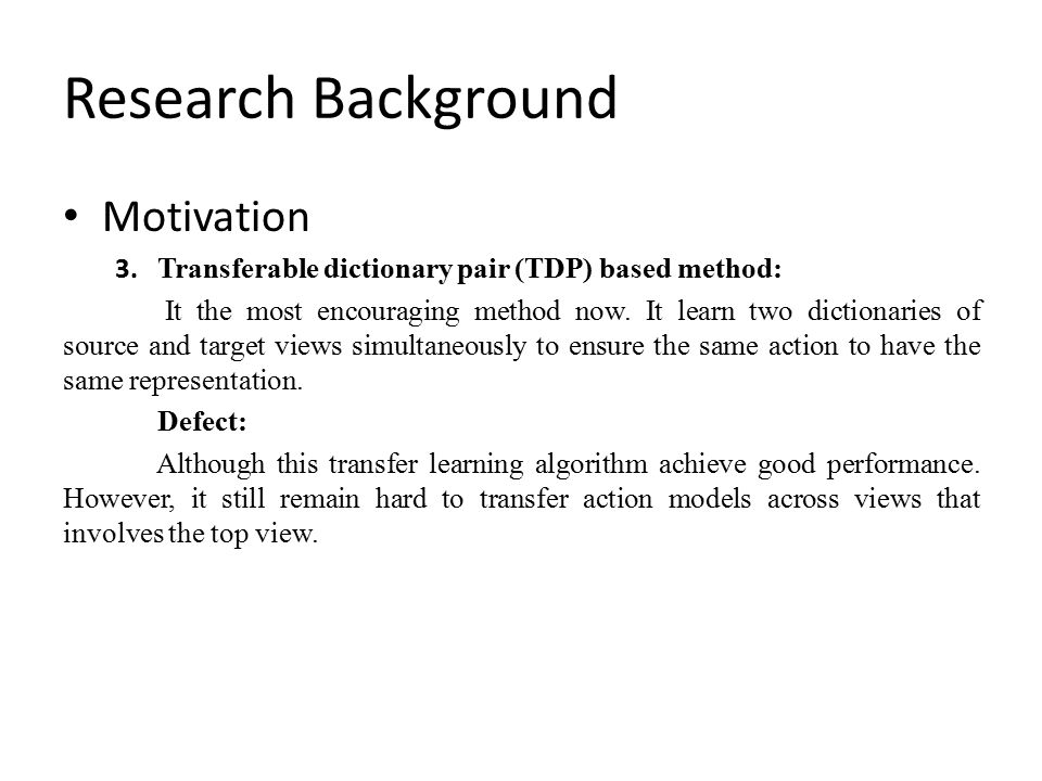 Research Background Motivation 3.