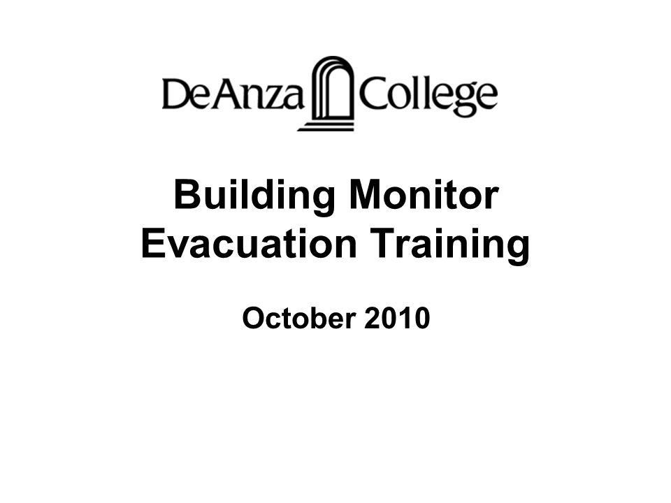 Building Monitor Evacuation Training October 2010