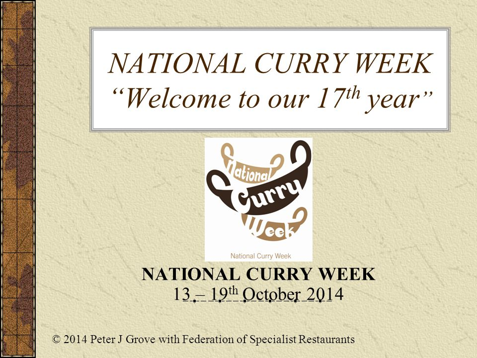 National Curry Week Welcome To Our 17 Th Year National