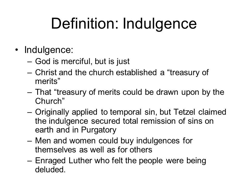 5 Definition: Indulgence ...