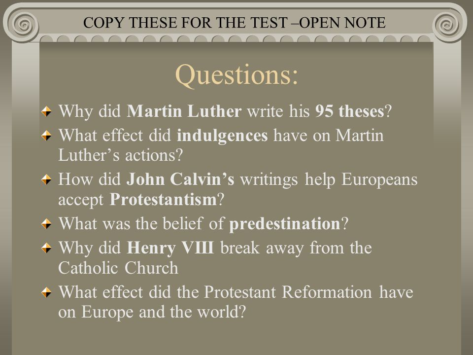 what are the effects of the 95 theses In 1517, luther posts his 95 theses on the church door at wittenburg cause & effect.