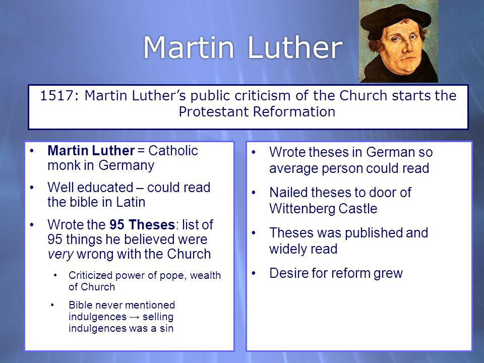 what are the criticisms made by luther on his 95 theses Five hundred years ago, on oct 31, 1517, the small-town monk martin luther marched up to the castle church in wittenberg and nailed his 95 theses the castle church door was the normal noticeboard of the university this was not an act of defiance on luther's part, it was simply what you did to make.