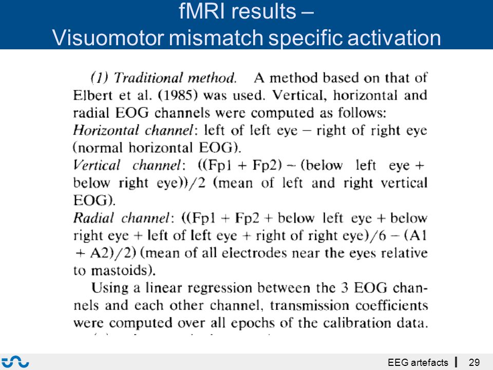 fMRI results – Visuomotor mismatch specific activation EEG artefacts29