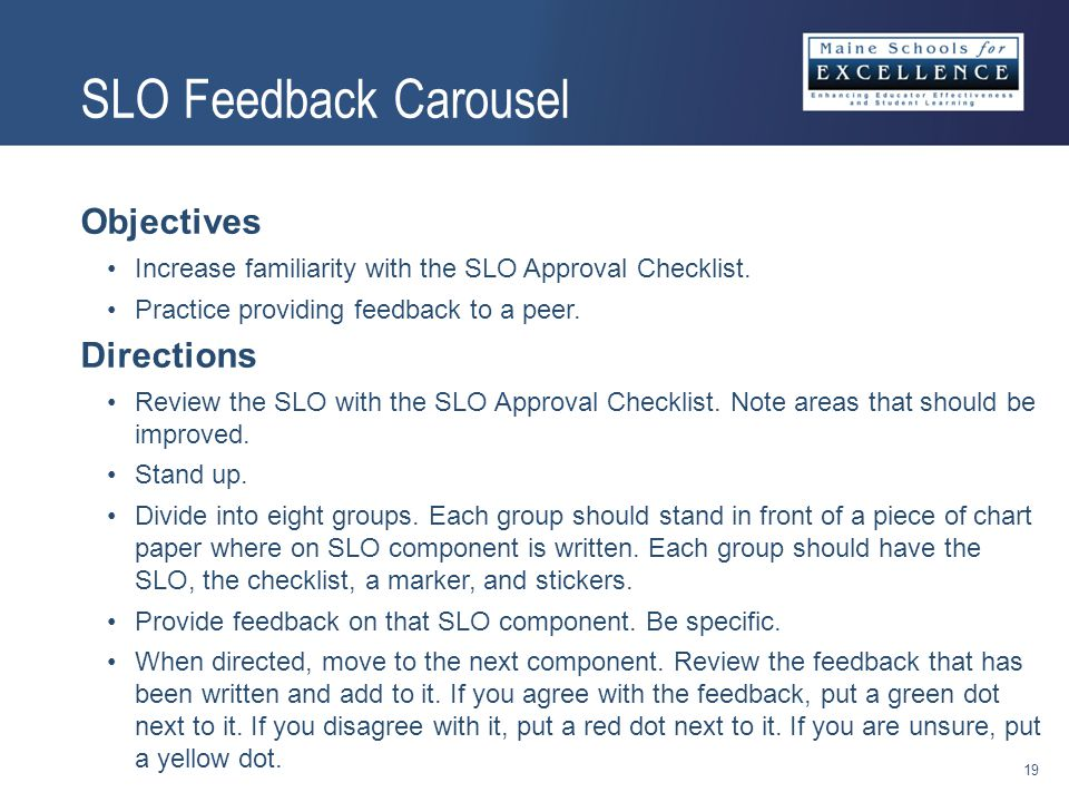 Objectives Increase familiarity with the SLO Approval Checklist.