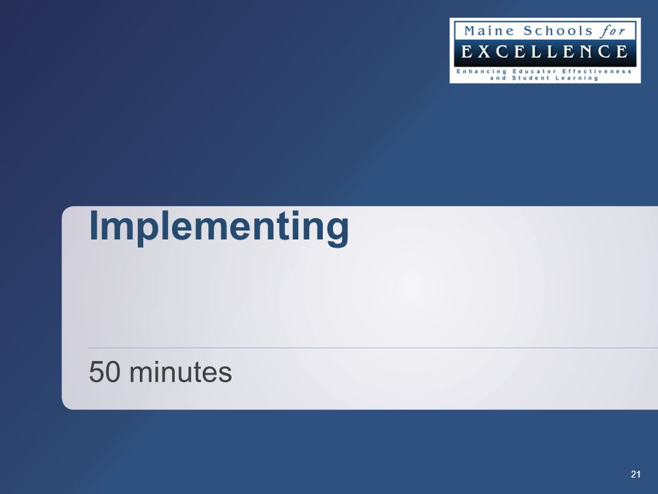 Implementing 50 minutes 21