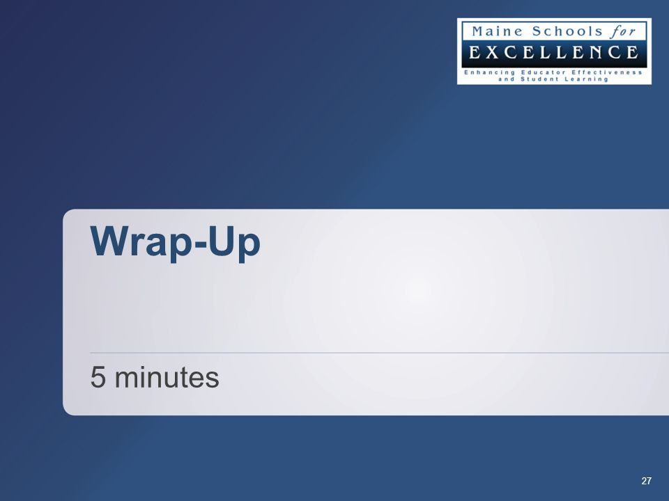 Wrap-Up 5 minutes 27