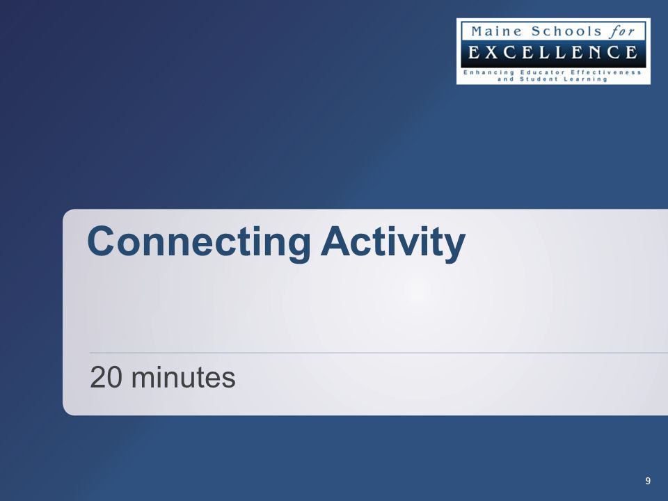 Connecting Activity 20 minutes 9