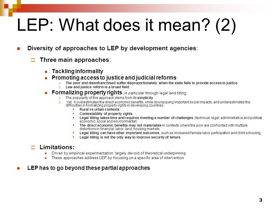 3 LEP: What does it mean.