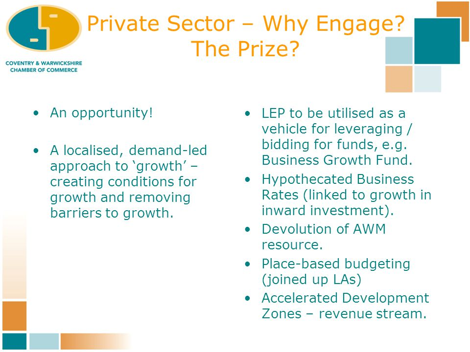 Private Sector – Why Engage. The Prize. An opportunity.