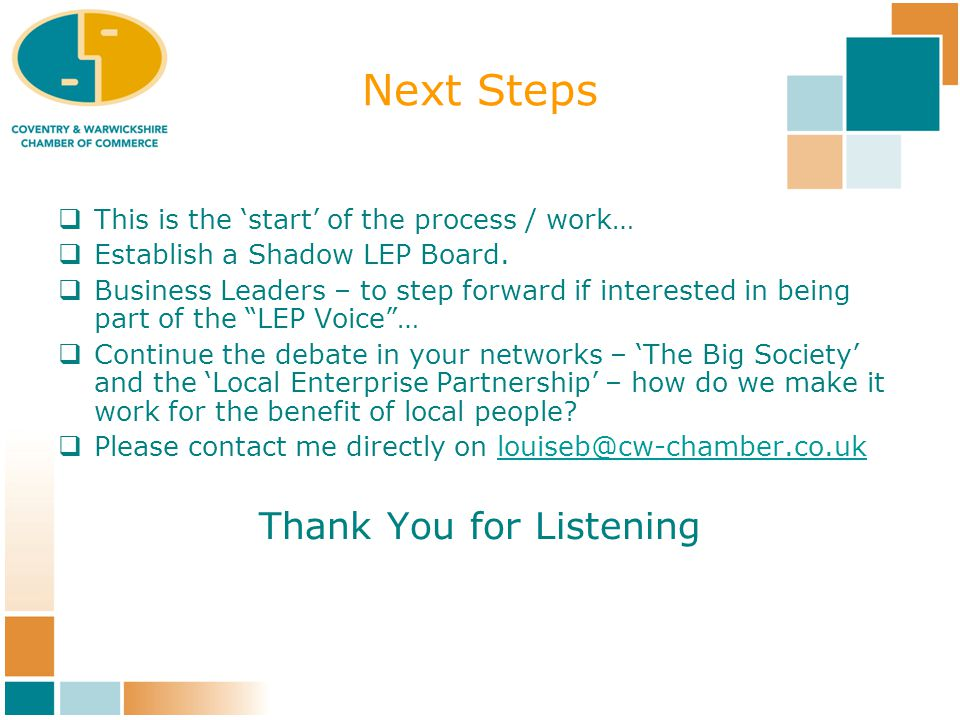 Next Steps  This is the 'start' of the process / work…  Establish a Shadow LEP Board.