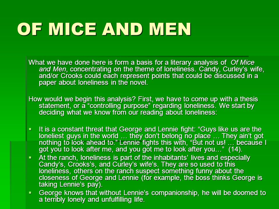 Loneliness In Of Mice And Men Essay