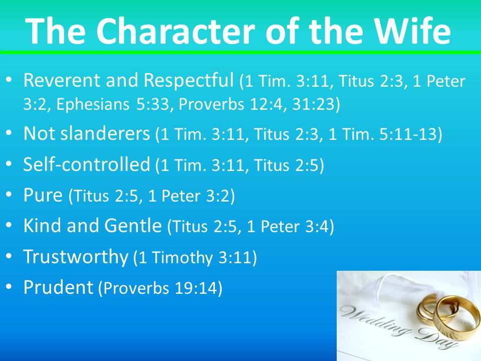 The Character of the Wife Reverent and Respectful (1 Tim.