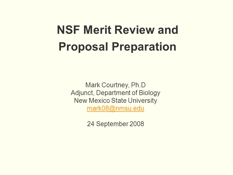 Nsf Merit Review And Proposal Preparation Mark Courtney Phd