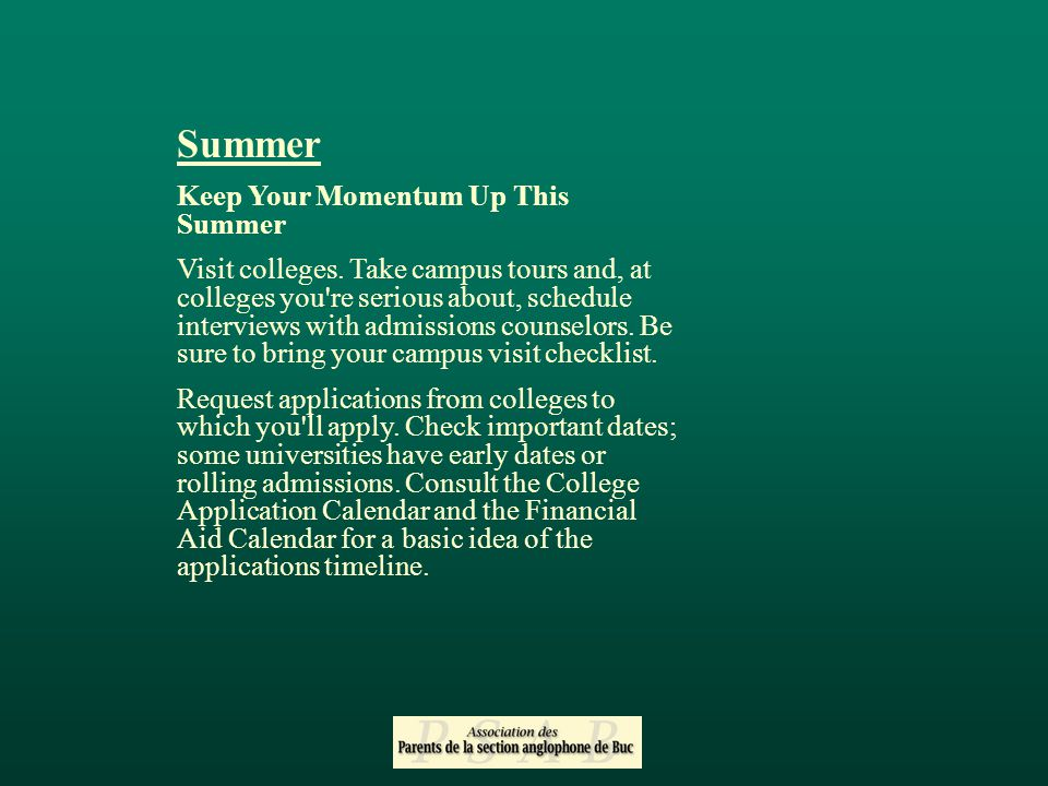 Summer Keep Your Momentum Up This Summer Visit colleges.