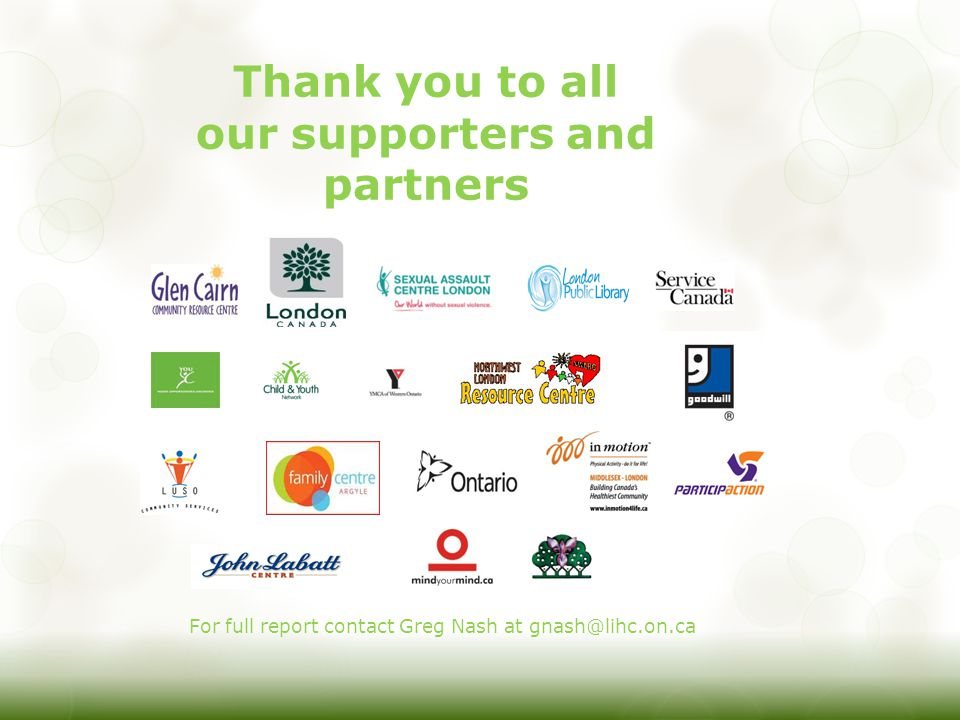 Thank you to all our supporters and partners For full report contact Greg Nash at