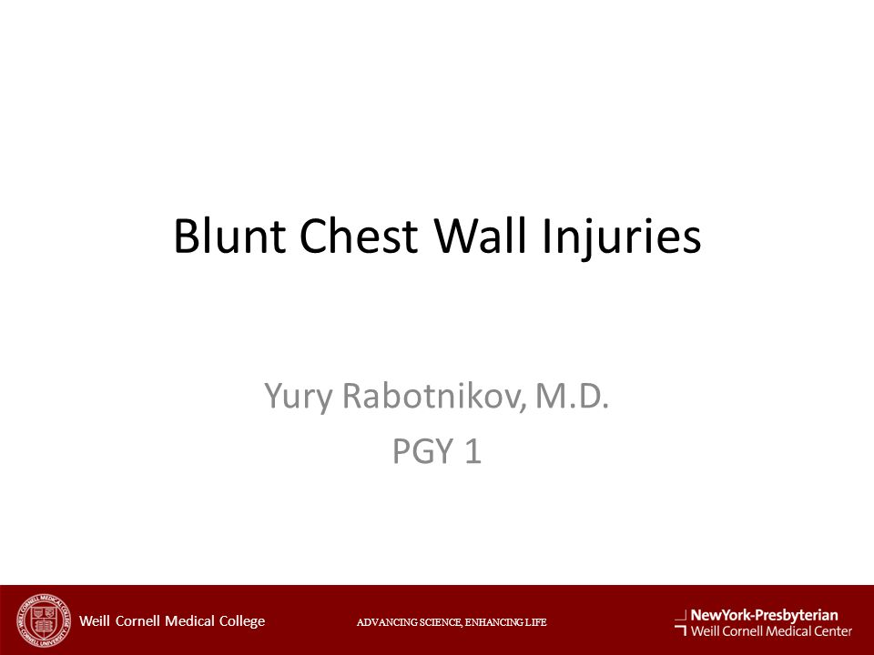 Blunt Chest Wall Injuries Yury Rabotnikov, M.D.