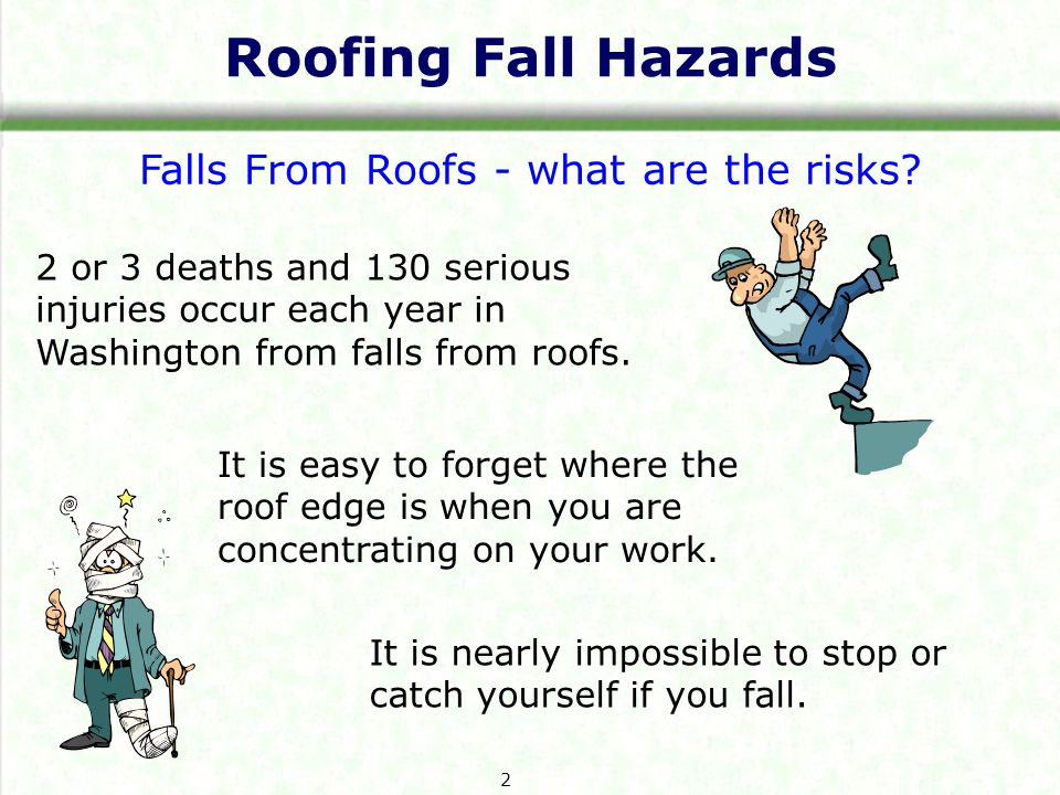 Roofing Fall Hazards Falls From Roofs - what are the risks.