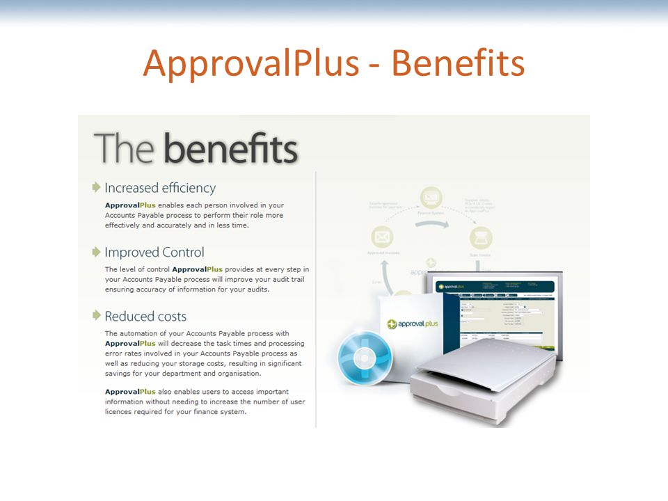 The most comprehensive Oracle applications & technology content under one roof ApprovalPlus - Benefits