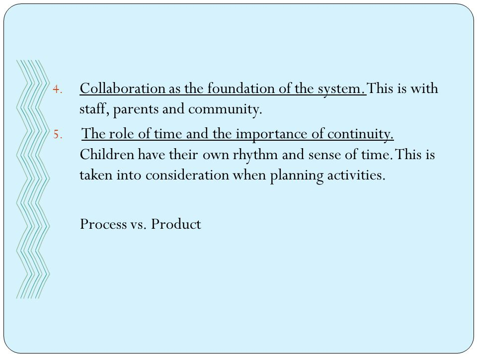 4. Collaboration as the foundation of the system.