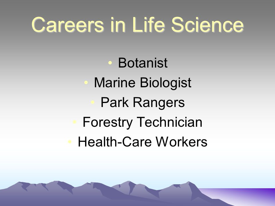 Life Science The study of living things is known as biology, or life science.