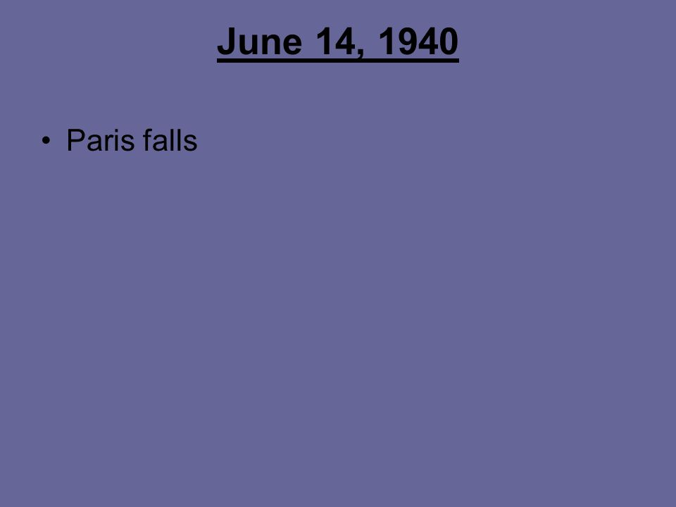 June 14, 1940 Paris falls