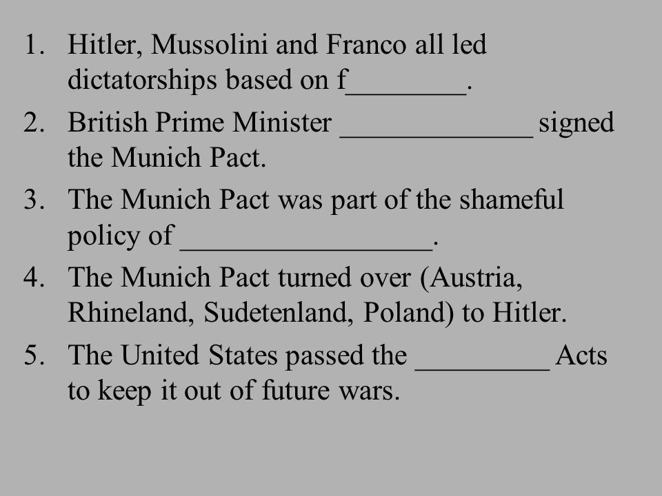 1.Hitler, Mussolini and Franco all led dictatorships based on f________.