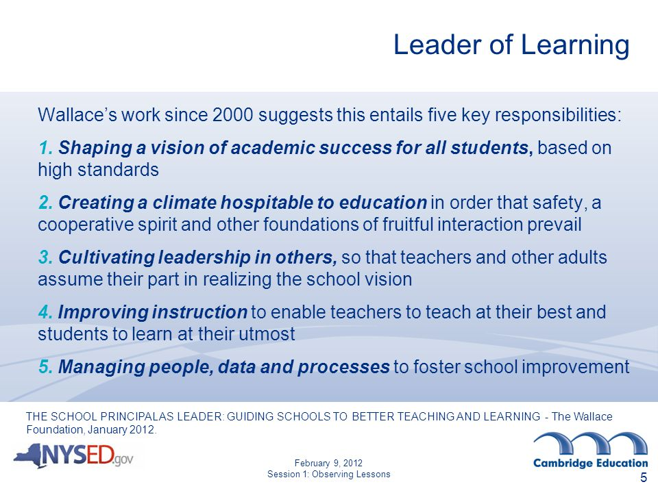 Leader of Learning Wallace's work since 2000 suggests this entails five key responsibilities: 1.