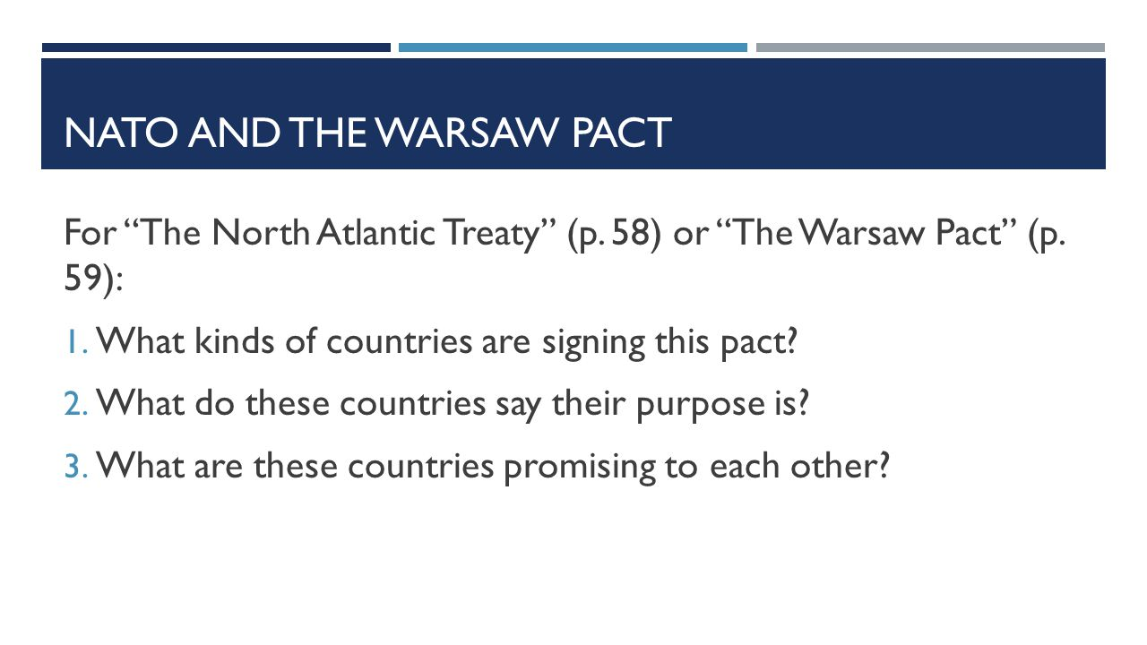 NATO AND THE WARSAW PACT For The North Atlantic Treaty (p.