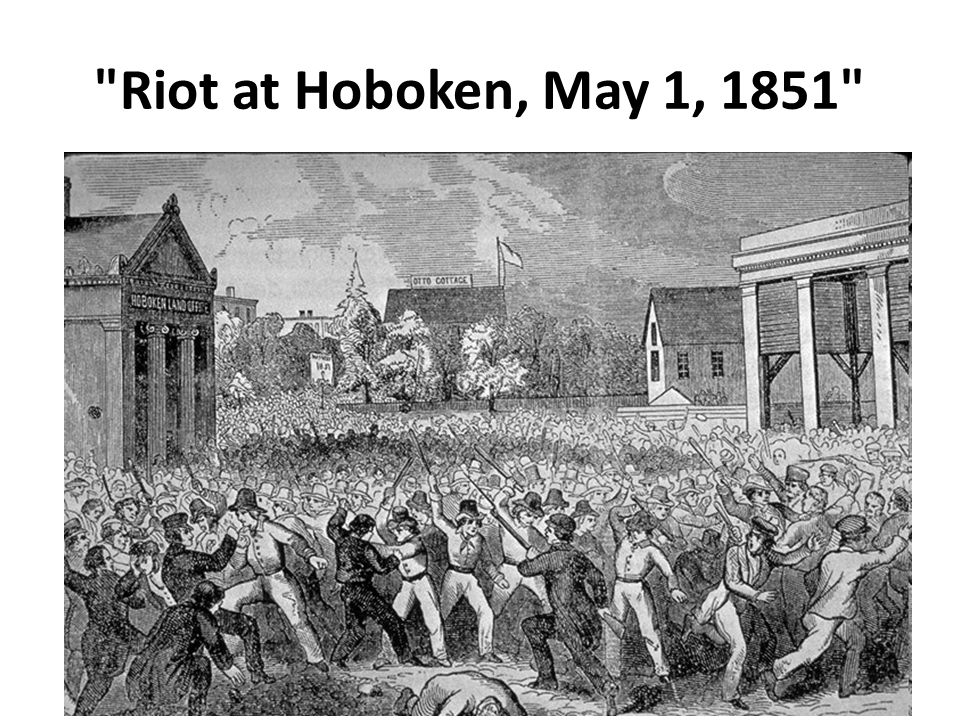 Riot at Hoboken, May 1, 1851