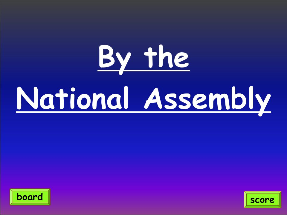 By the National Assembly score board