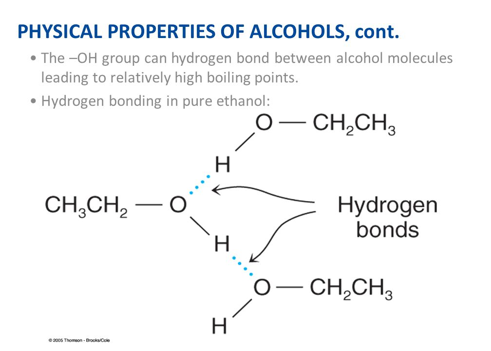 PHYSICAL PROPERTIES OF ALCOHOLS, cont.