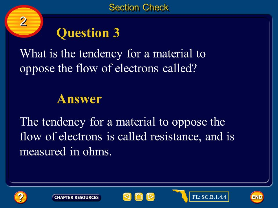 Section Check Answer A volt is the unit of measurement for voltage difference, which is related to the force that causes electric charges to flow.