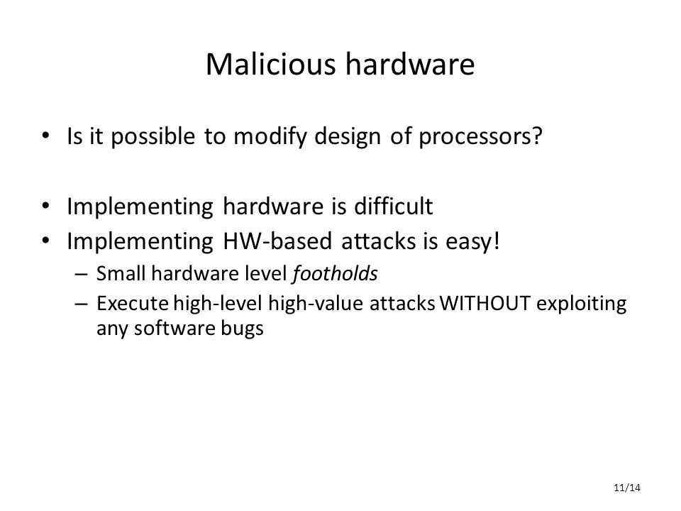 Malicious hardware Is it possible to modify design of processors.