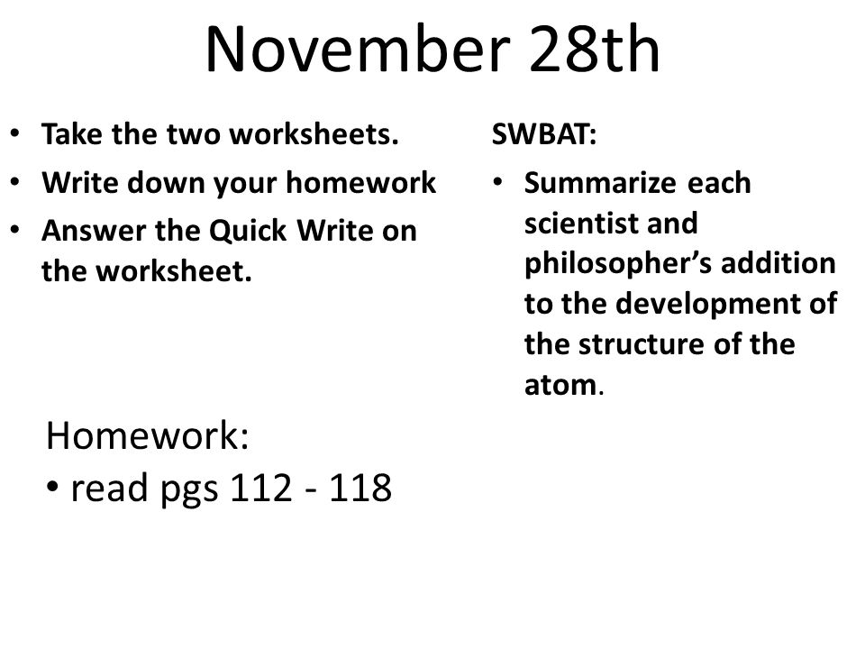 November 28th Take the two worksheets.