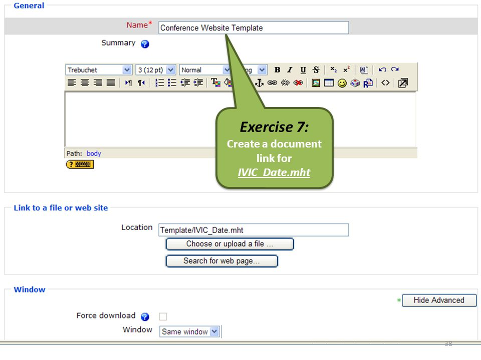 Exercise 7: Create a document link for IVIC_Date.mht Exercise 7: Create a document link for IVIC_Date.mht 38