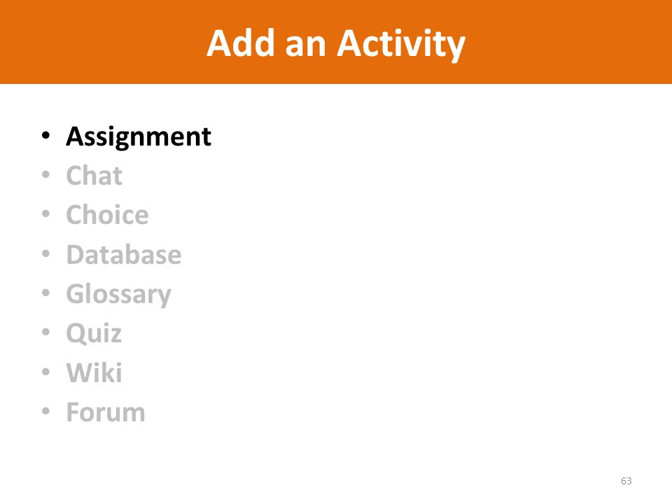 Add an Activity Assignment Chat Choice Database Glossary Quiz Wiki Forum 63