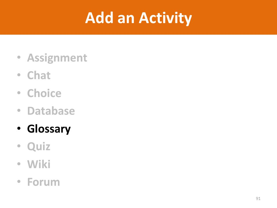 Add an Activity Assignment Chat Choice Database Glossary Quiz Wiki Forum 91