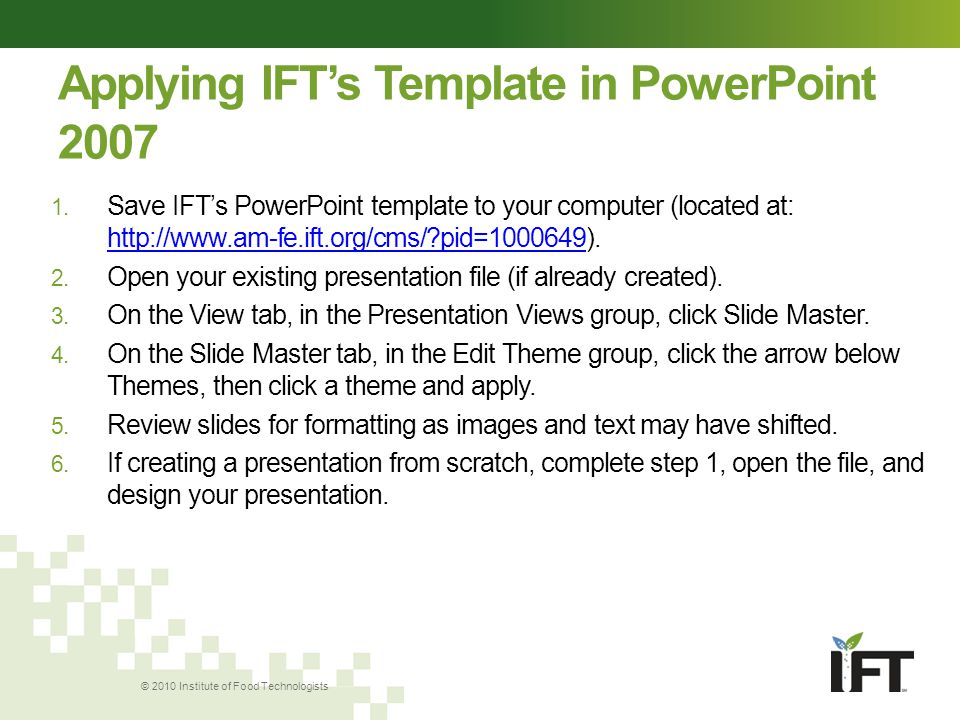 using ift's template presentation & powerpoint ® to enhance, Presentation templates