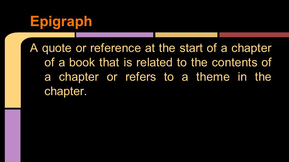 A quote or reference at the start of a chapter of a book that is related to the contents of a chapter or refers to a theme in the chapter.