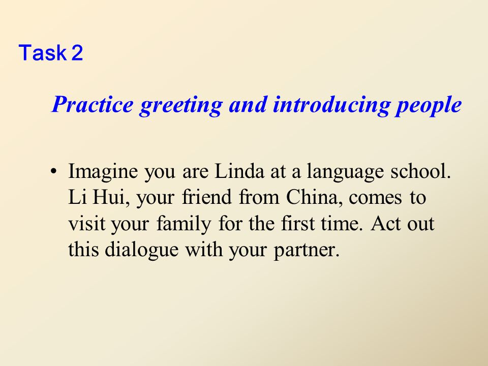 Here is an example about greeting and introducing people..