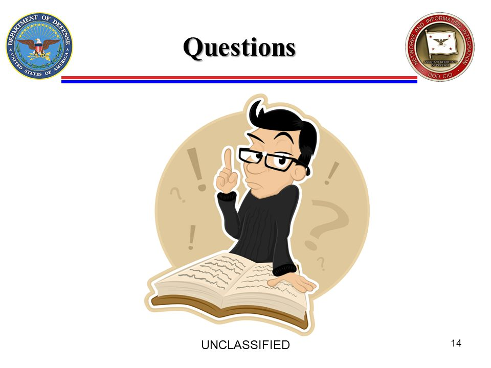 Questions UNCLASSIFIED 14