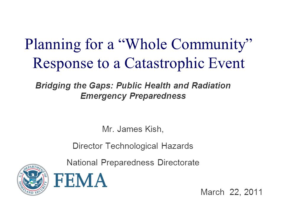 Bridging the Gaps: Public Health and Radiation Emergency Preparedness Mr.