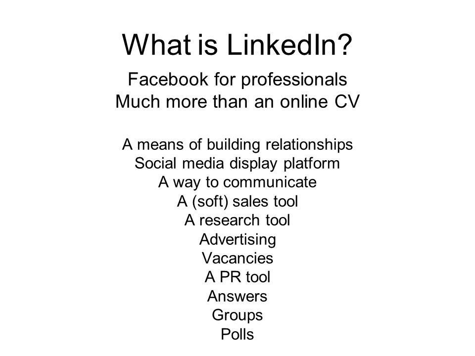 What is LinkedIn.
