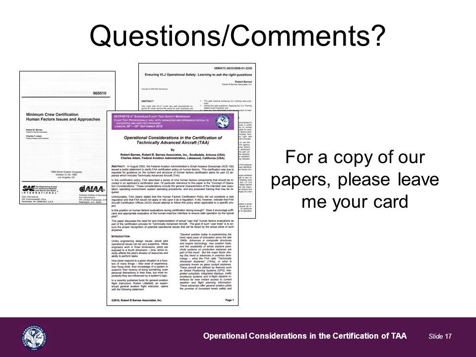 Operational Considerations in the Certification of TAA Slide 17 Questions/Comments.