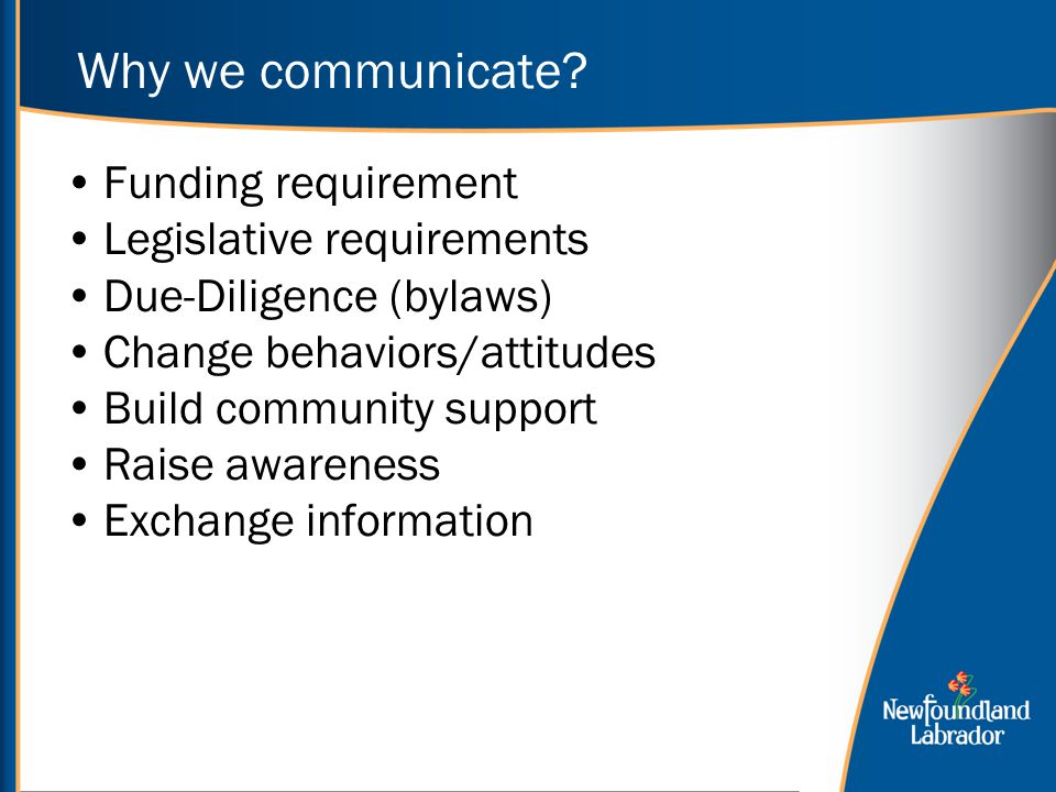 Why communicate. Why we communicate.