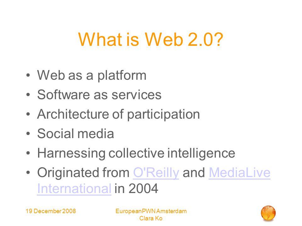 EuropeanPWN Amsterdam Clara Ko What is Web 2.0.