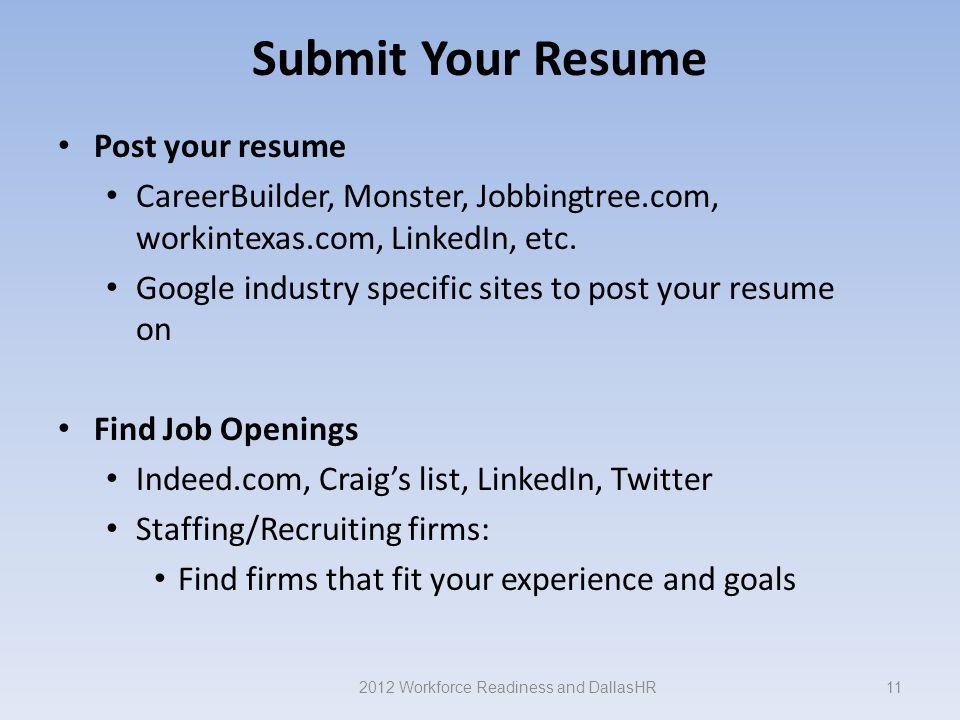 submit your resume post your resume careerbuilder monster jobbingtreecom workintexas