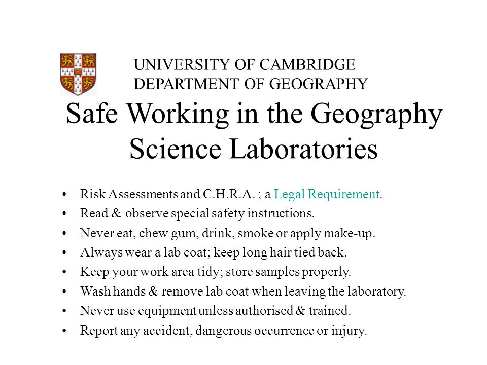 Safe Working in the Geography Science Laboratories Risk Assessments and C.H.R.A.
