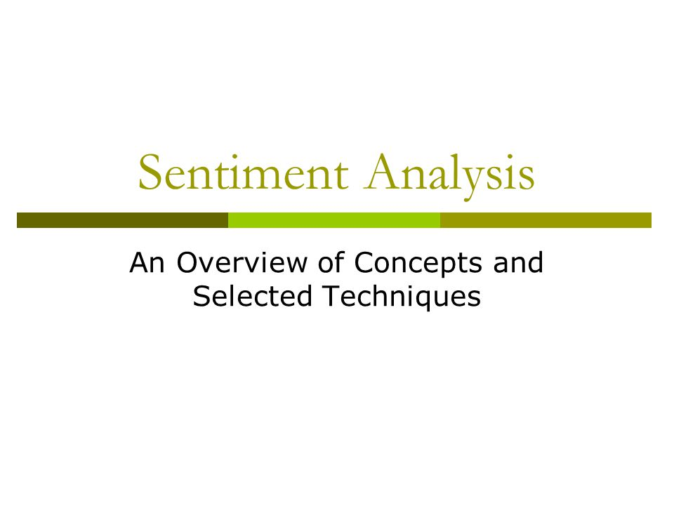 Sentiment Analysis An Overview of Concepts and Selected Techniques