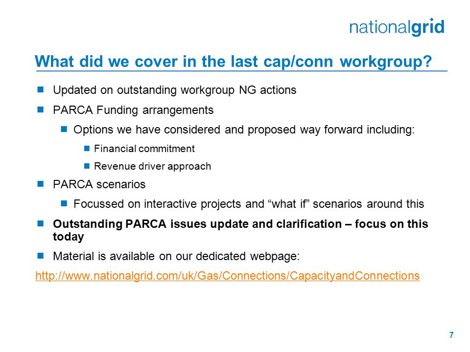 7 What did we cover in the last cap/conn workgroup.